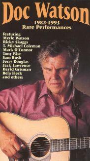 Doc Watson: Rare Performances 1982-93