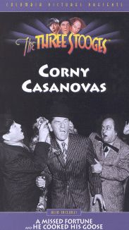 The Three Stooges : Corny Casanovas
