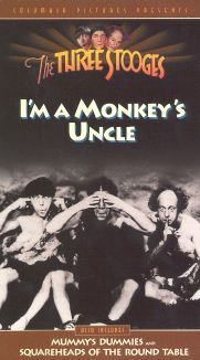 The Three Stooges : I'm a Monkey's Uncle