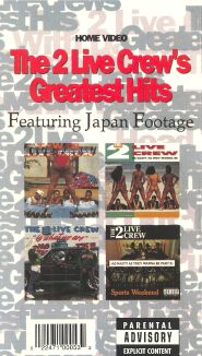 2 Live Crew: Greatest Hits In Japan
