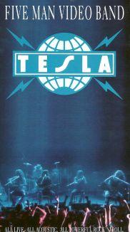 Tesla: Five Man Video Band