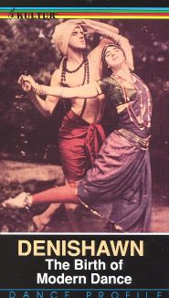 Denishawn: The Birth of Modern Dance