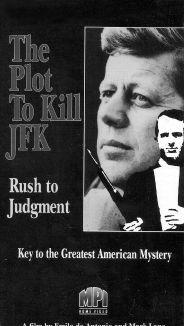The Plot to Kill JFK: Rush to Judgment