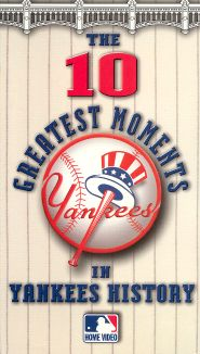 MLB: The 10 Greatest Moments in Yankees History
