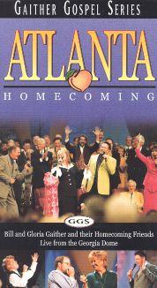 Bill and Gloria Gaither: Atlanta Homecoming