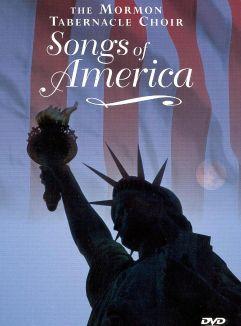 The Mormon Tabernacle Choir: Songs of America
