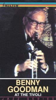 Benny Goodman: At the Tivoli