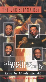 Christianaires: Standing Room Only - Live in Huntsville Alabama