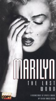 Marilyn: The Last Word