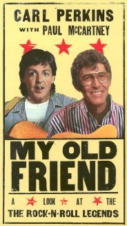 Carl Perkins with Paul McCartney: My Old Friend