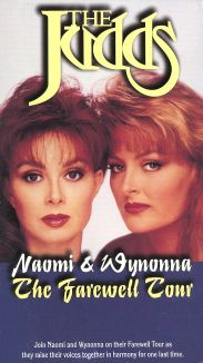 The Judds: Naomi & Wynonna - The Farewell Tour