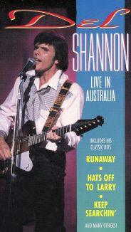 Del Shannon: Live in Australia