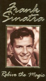 Frank Sinatra: Relive the Magic - Unauthorized
