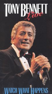 Tony Bennett Live: Watch What Happens