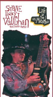 Stevie Ray Vaughan and Double Trouble: Live at the El Mocambo