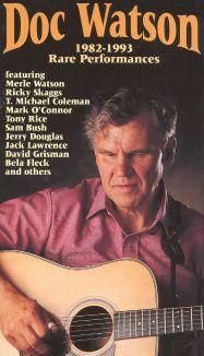 Doc Watson: Rare Performances 1963-81