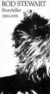 Rod Stewart: Storyteller 1984-1991
