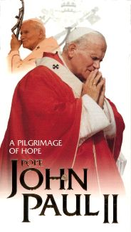 Pope John Paul II: A Pilgrimage of Hope