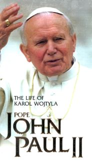 Pope John Paul II: The Life of Karol Wojtyla