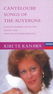 Kiri Te Kanawa: Canteloube - Songs of the Auvergne