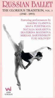 Russian Ballet: The Glorious Tradition, Vol. 3
