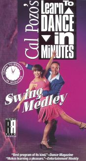 Cal Pozo's Learn to Dance in Minutes: Swing Medley