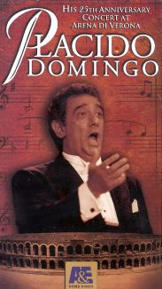 Placido Domingo: His 25th Anniversary Concert at Arena di Verona