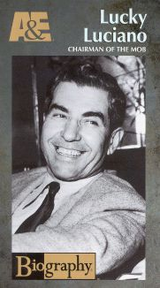 Lucky Luciano: Chairman of the Mob