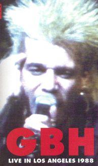 G.B.H.: Live In L.A. 1988