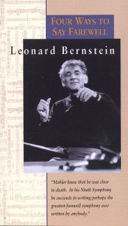 Leonard Bernstein: Four Ways to Say Farewell