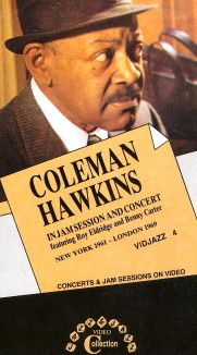 Coleman Hawkins: In Jam Session and Concert