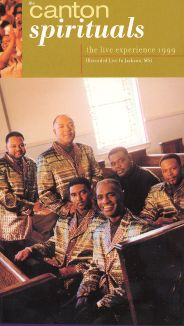 The Canton Spirituals: The Live Experience 1999