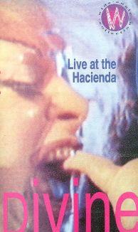 Divine: Live at the Hacienda