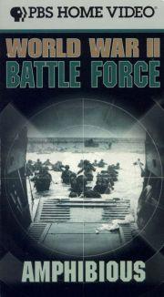 World War II Battle Force : Amphibious Warfare