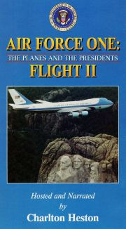 Air Force One: The Planes and the Presidents - Flight II