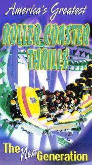 America's Greatest Roller Coaster Thrills: The Next Generation