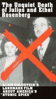 Unquiet Death of Julius and Ethel Rosenberg