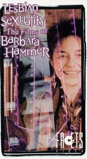 Lesbian Sexuality: The Films of Barbara Hammer