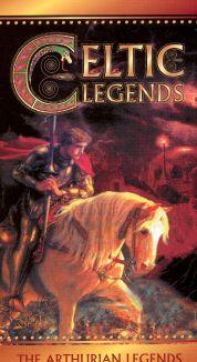 Celtic Legends: The Arthurian Legends