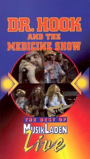 The Best of Musikladen Live: Dr. Hook and the Medicine Show