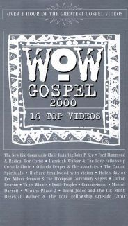 WOW Gospel 2000: 16 Top Videos