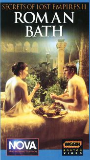 NOVA : Secrets of Lost Empires: Roman Bath