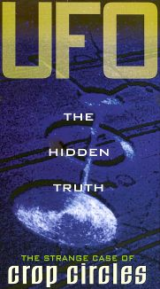 UFO: The Hidden Truth - The Strange Case of Crop Circles