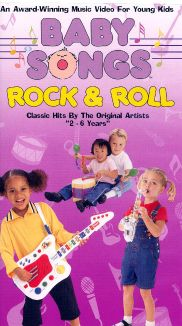 Baby Songs: Rock and Roll