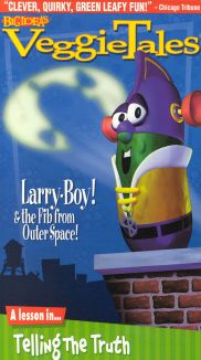 VeggieTales : LarryBoy and the Fib From Outer Space