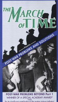 The March of Time: Post-War Problems and Solutions - Post-War Problems Beyond, Part 1