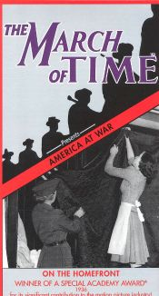 The March of Time: America at War - On the Homefront, 1941-1943