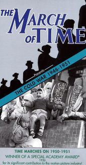 The March of Time: The Cold War - Time Marches On