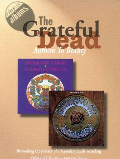 Classic Albums: The Grateful Dead - Anthem to Beauty