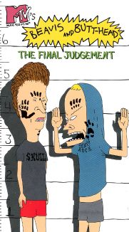 Beavis and Butt-Head: The Final Judgment